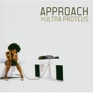 approach - ultra proteus