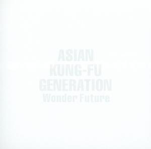 asian kung-fu generation - wonder future