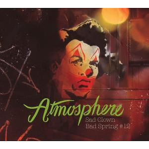 atmosphere - sad clown bad spring 12