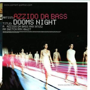 azzido da bass - dooms night 2008 (BACK IN STOCK)
