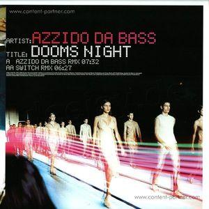 azzido da bass - dooms night 2008 (BACK IN STOCK)