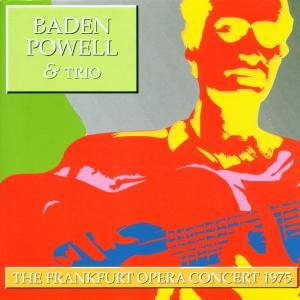 baden powell - the frankfurt opera concert 75