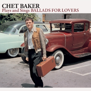 baker,chet - plays and sings ballads for lovers