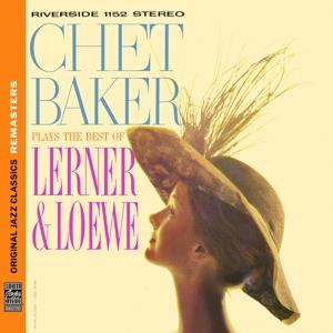 baker,chet - plays the best of lerner & l?we (ojc rem