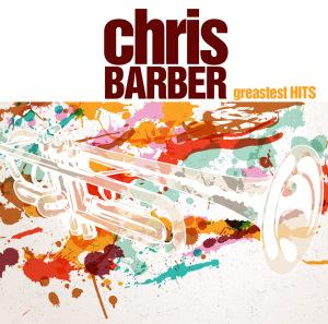 barber,chris - chris barber s greatest hits