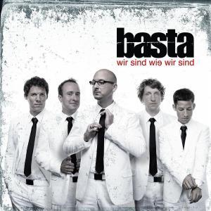 basta - wir sind wie wir sind (version 2008)