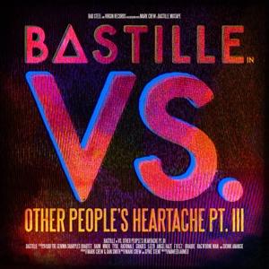 bastille - vs. (other people's heartache,pt. iii)