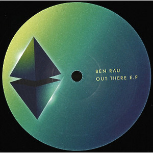 ben rau - Out There EP