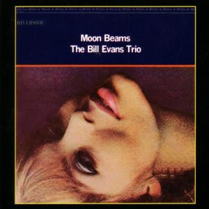 bill trio evans - moon beams