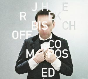 bischoff,jherek - composed