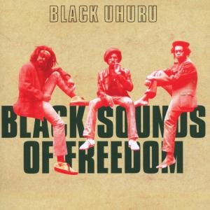 black uhuru - black sounds of freedom (deluxe edition)