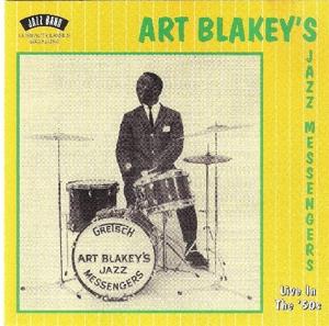 blakey,art's jazz messengers - live in the 50's