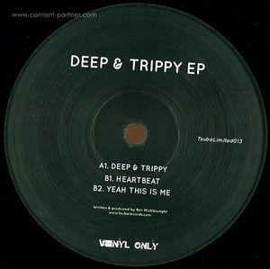 blm - deep & trippy ep