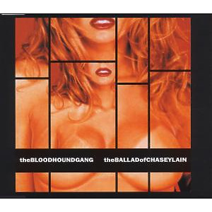 bloodhound gang - the ballad of chasey lane