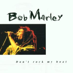 bob marley - don't rock my boat