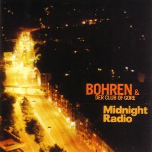 bohren & der club of gore - midnight radio