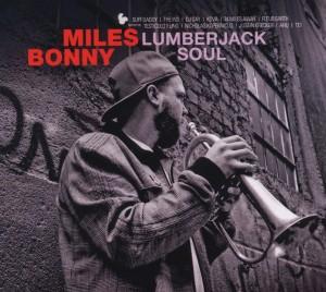 bonny,miles - lumberjack soul