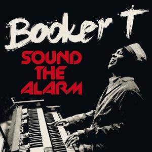 booker t. - sound the alarm