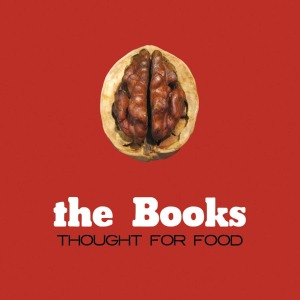 books,the - thought for food (reissue)