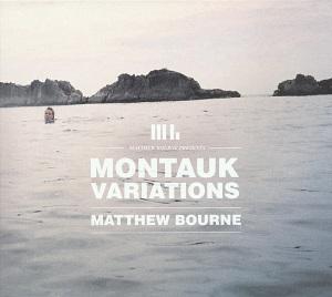bourne,matthew - montauk variations