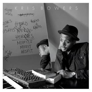 bowers,kris - heroes+misfits