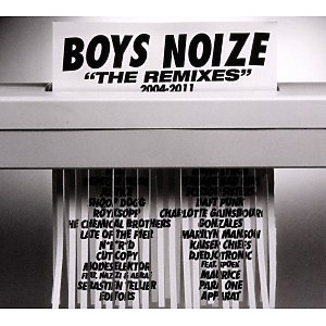 boys noize - the remixes 2004-2011