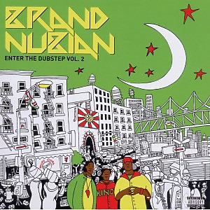 brand nubian - enter the dubstep vol.2