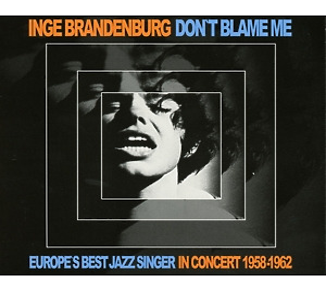 brandenburg,inge - don't blame me
