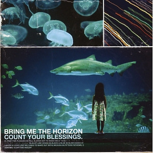 bring me the horizon - count your blessings