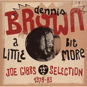 brown,dennis - a little bit more (12inch selection)
