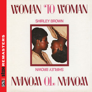 brown,shirley - woman to woman (stax remasters)