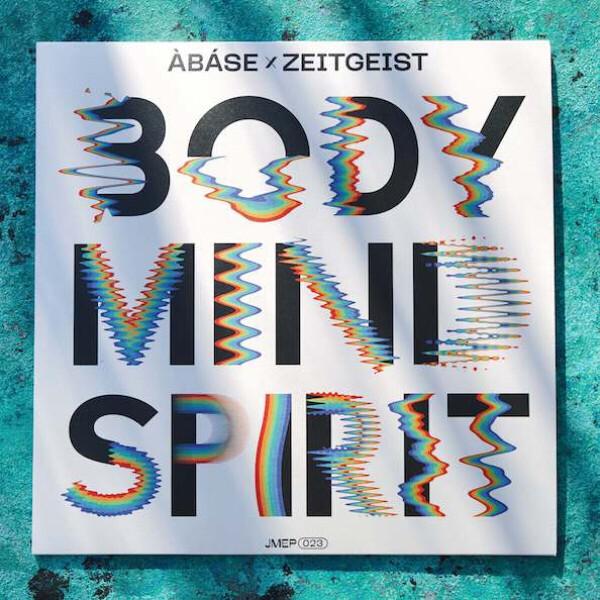 Àbáse x Zeitgeist - BODY MIND SPIRIT EP