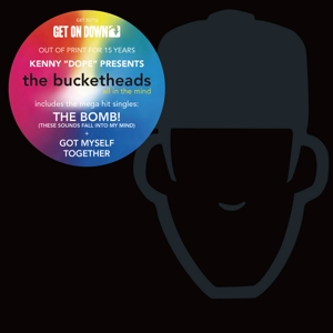 bucketheads (kenny dope) - all in the mind (deluxe version)