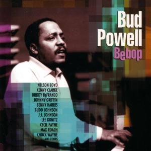 bud powell - bebop