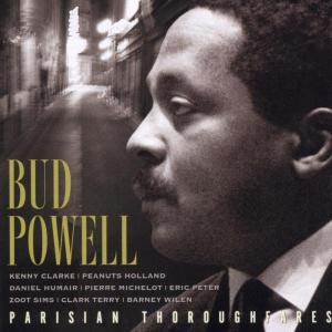 bud powell - parisian thoroughfares