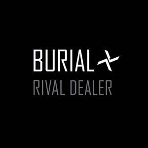 burial - rival dealer ep