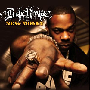busta rhymes - new money