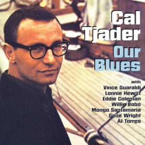 cal tjader - our blues