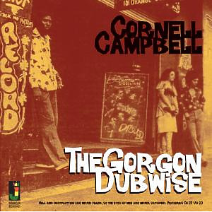 campbell,cornell - the gorgon dubwise