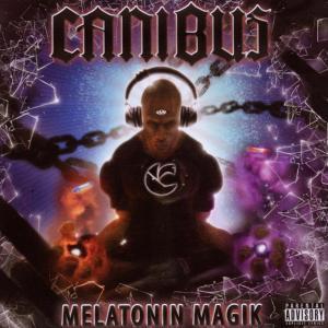canibus - melatonin magik