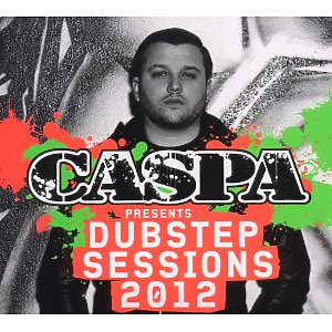 caspa pres. - dubstep sessions 2012