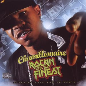 chamillionaire - rockin with the finest