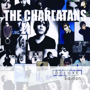 charlatans,the - us and us only (deluxe edition)