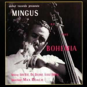 charles mingus - jazz at the bohemia