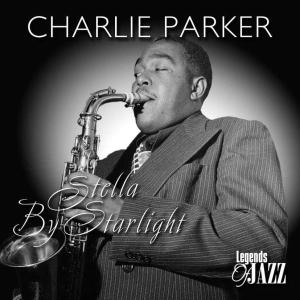 charlie parker - stella by starlight