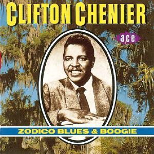 chenier,clifton - zodico blues and boogie