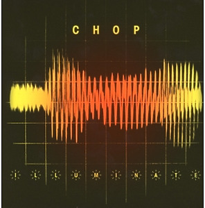 chop - illuminate