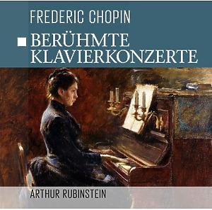 chopin-rubinstein - ber�hmte klavierkonzerte