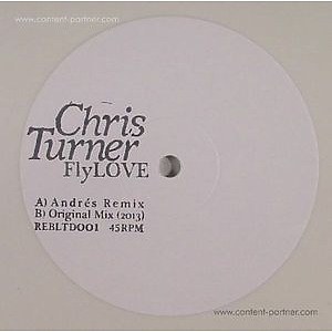 chris turner - fly love (incl. remix by andrés)