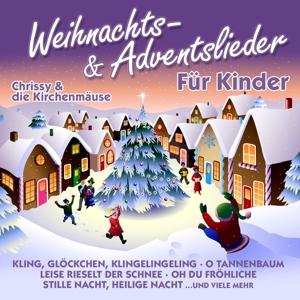 chrissy & die kirchenm?use - weihnachts-& adventslieder f�r kinder